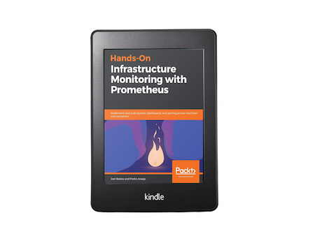 Hands-On Infrastructure Monitoring with Prometheus kindle
